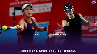 Wang Qiang vs. Garbiñe Muguruza | 2018 Hong Kong Open Semifinals | WTA Highlights 香港網球公開賽