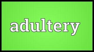 Video shows what adultery means. Sexual intercourse by a married person with someone other than their spouse.. Lewdness or unchastity of thought as well as ...