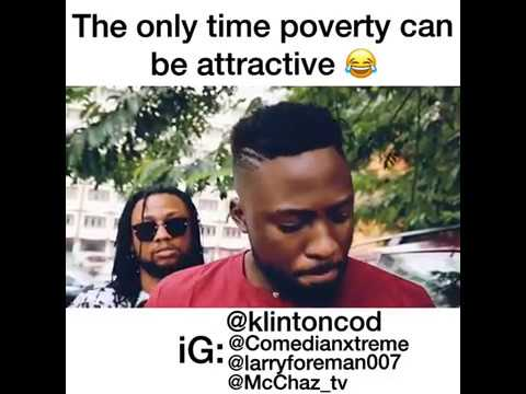 comedy video Klintoncod   The only time poverty can be attractive
