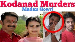 Video Kodanad Murders Explained   Tamil   Madan Gowri   MG   Kodanadu Estate Murders   Tehelka MP3, 3GP, MP4, WEBM, AVI, FLV Januari 2019