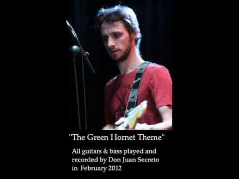The Green Hornet Theme - Surf Guitar Version Played By Don Juan Secreto (Al Hirt Version)