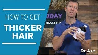 Video How To Get Thicker Hair Naturally MP3, 3GP, MP4, WEBM, AVI, FLV September 2018