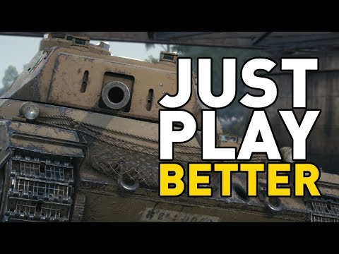 World of Tanks || Just Play Better...