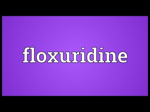 Floxuridine Meaning