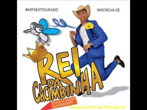 REI DA CACIMBINHA 2015 ÁUDIO DO DVD EM MESSIAS-AL - NA POP 100