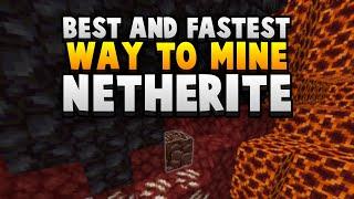 How To Find Netherite - Best & Fastest Ancient Debris Mining