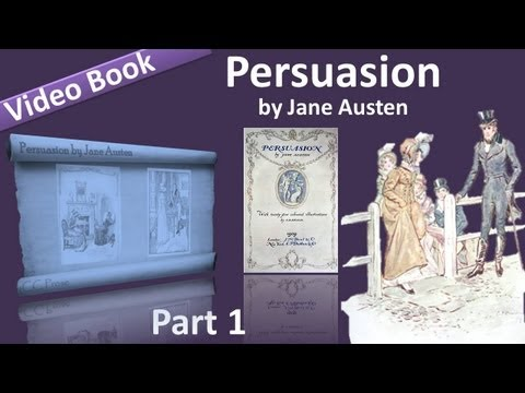 Part 1 - Persuasion Audiobook by Jane Austen (Chs 01-10) (видео)