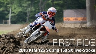 9. 2016 KTM 125 SX and 150 SX Two-Stroke First Ride - MotoUSA