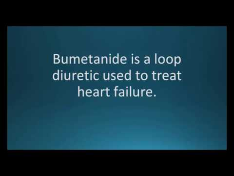 How to pronounce bumetanide (Bumex) (Memorizing Pharmacology Video Flashcard)