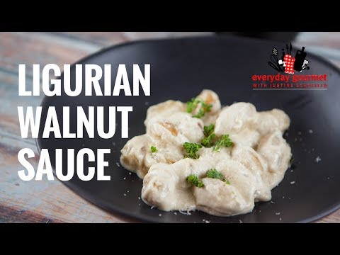Ligurian Walnut Sauce | Everyday Gourmet S7 E42