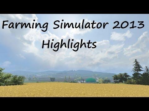 Farming Simulator 2013 Highlights