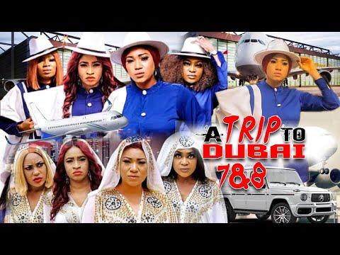 A TRIP TO DUBAI SEASON 8 (NEW HIT MOVIE) - NEW MOVIE|2020 LATEST NIGERIAN NOLLYWOOD MOVIE