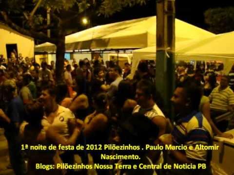 1ª noite de festa em Piloezinhos 2012