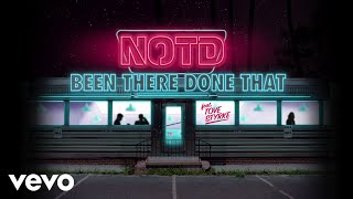 NOTD - Been There Done That ft. Tove Styrke