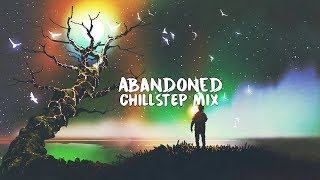 Video Abandoned | A Beautiful Chillstep Mix 2018 MP3, 3GP, MP4, WEBM, AVI, FLV Mei 2018