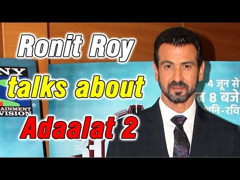 Ronit Roy talks about Adaalat 2