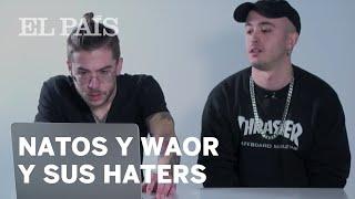 Video Natos y Waor responden a los comentarios de sus 'haters' en este vídeo | TENTACIONES MP3, 3GP, MP4, WEBM, AVI, FLV Agustus 2018
