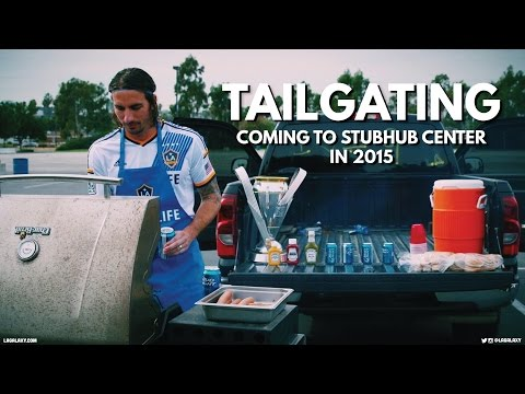 Video: TAILGATING: Coming to StubHub Center in 2015