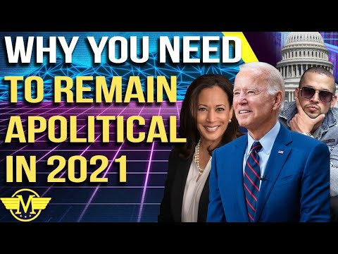 Interview With A Man Episode 368 - Why You Need to Remain Apolitical in 2021