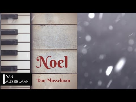 NOEL Christmas Music For Solo Piano
