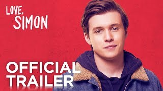 Love, Simon | Official Trailer [HD] | 20th Century FOX