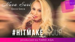 Nura Suri - Gece Gece (Prod by FARID AQA) full download video download mp3 download music download