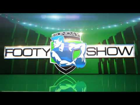 Sunday Footy Show Opener - Episode 23 2016