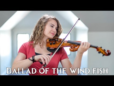 Ballad of The Wind Fish Violin Cover by Taylor Davis