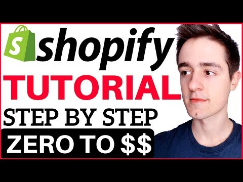 Shopify Tutorial For Beginners 2019 - How To Create A Profitable Shopify Store From Scratch