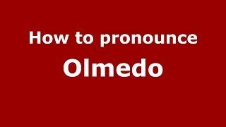 Olmedo Italy  city images : How to pronounce Olmedo (Italian/Italy) - PronounceNames.com