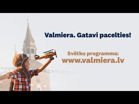 TIEŠRAIDE: Valmiera. Gatavi pacelties!