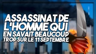Video Assassinat de l'homme qui en savait trop sur le 11 septembre ! MP3, 3GP, MP4, WEBM, AVI, FLV November 2017