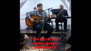De dorul tau-Manu Bozga- Maranata 2015