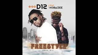 FREESTYLE D12 FT KOBAZEE (OFFICIAL AUDIO)