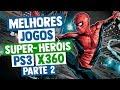 Melhores Jogos De Super her is Do Xbox 360 E Ps3 Parte