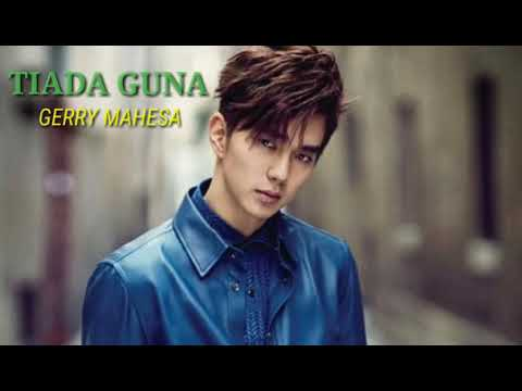 Video Gerry Mahesa-tiada guna download in MP3, 3GP, MP4, WEBM, AVI, FLV January 2017