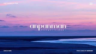 Video BTS (방탄소년단) - Anpanman Piano Cover MP3, 3GP, MP4, WEBM, AVI, FLV Juli 2018