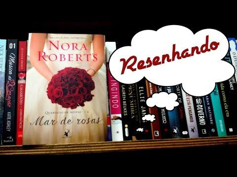 Resenha: Mar de rosas por Nora Roberts