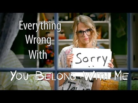 """Everything Wrong With Taylor Swift - """"You Belong With Me"""""""