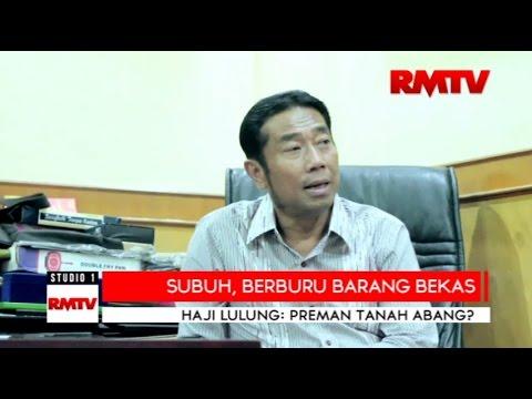 Sisi Lain: Haji Lulung, Preman Tanah Abang?