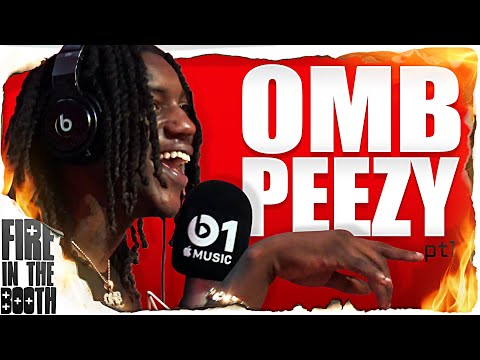 OMB Peezy – Fire In The Booth