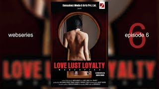 Video Love  Loyalty   LLL   Web Series   Episode-6 download in MP3, 3GP, MP4, WEBM, AVI, FLV January 2017