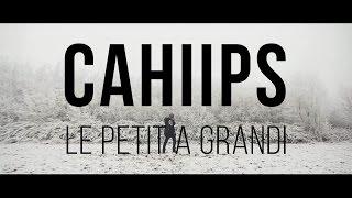 Cahiips - Le petit a grandi [Officiel]