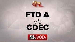 CDEC.Y vs FTD, game 1