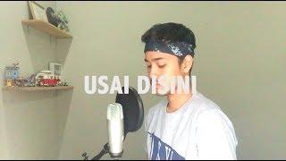 Usai Disini - Raisa (Cover) by Andre Satria
