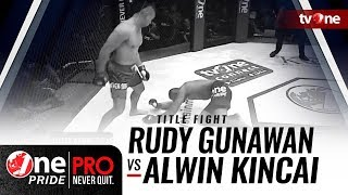 Video [HD] Rudy Gunawan vs Alwin Kincai || One Pride Pro Never Quit #23 - Title Fight MP3, 3GP, MP4, WEBM, AVI, FLV Oktober 2018
