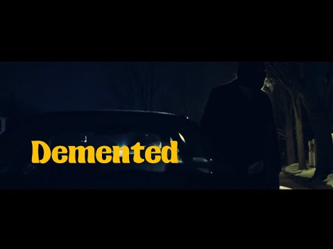 DEMENTED - Official Trailer