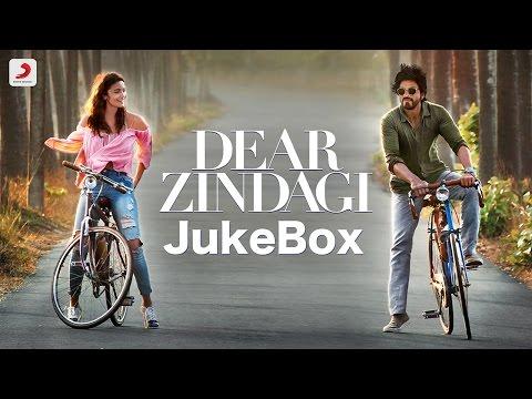 Dear Zindagi Jukebox – Alia Bhatt| Shah Rukh Khan | Gauri Shinde | Amit Trivedi | Kausar Munir