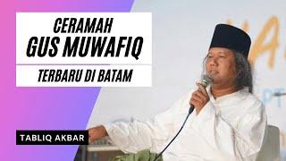 Video Video Gus Muwafiq - Full di Batam MP3, 3GP, MP4, WEBM, AVI, FLV November 2018