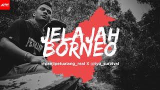Video Tyo Survival & Panji Petualang - Jelajah Borneo MP3, 3GP, MP4, WEBM, AVI, FLV Mei 2019